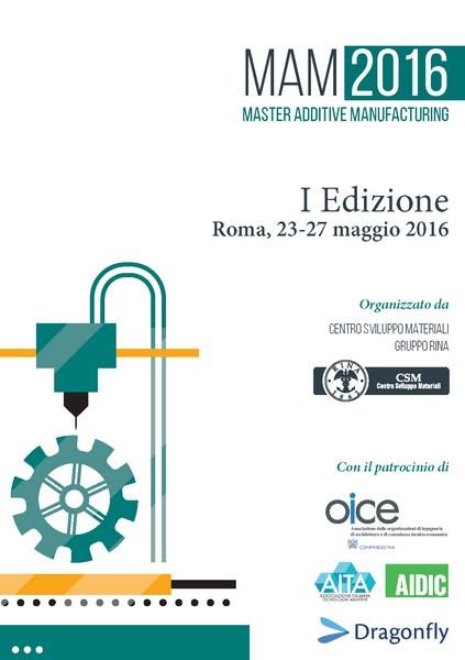 Additive Manufacturing, a Roma il Master MAM