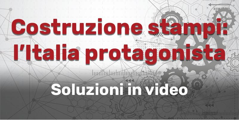 Costruzione stampi: soluzioni in video