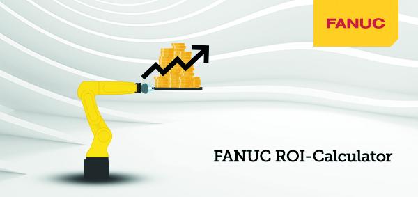 Investire in Automazione conviene: ROI-Calculator, la Web App di Fanuc, ti dice quanto