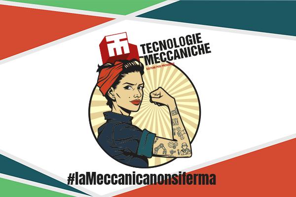 #laMeccanicanonsiferma il settore meccanico ai tempi del Coronavirus raccontato dalla redazione di TM