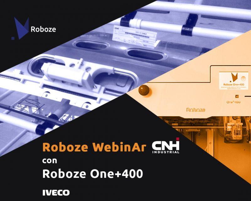 Roboze e Iveco, webinar esclusivo: la stampante 3D che ha rivoluzionato la produzione